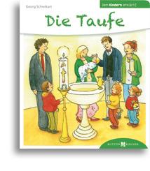 Die Taufe Den Kindern Erklärt Parvis Verlag Religiöse
