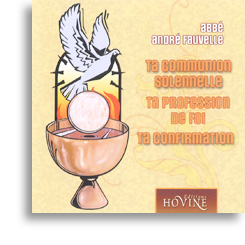 Ta communion solennelle - Ta profession de foi - Ta confirmation